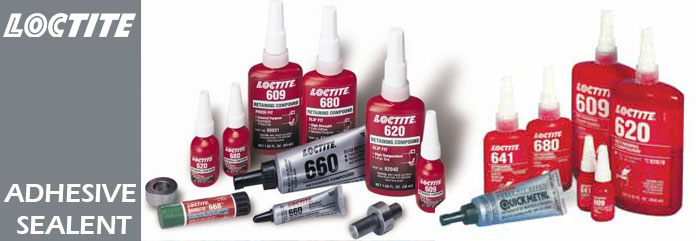 Authorised Distributor of Loctite Adhesive/Sealent
